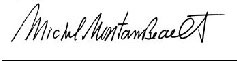 Michel Montambeault Signature